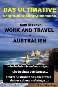 Das ultimative Schritt-fuer-Schritt-Handbuch zum Work and Travel